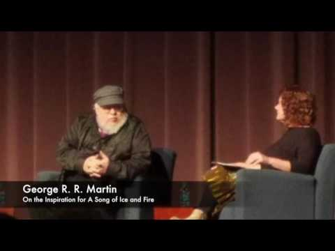 GRRM: Inspiration for A Song of Ice and Fire