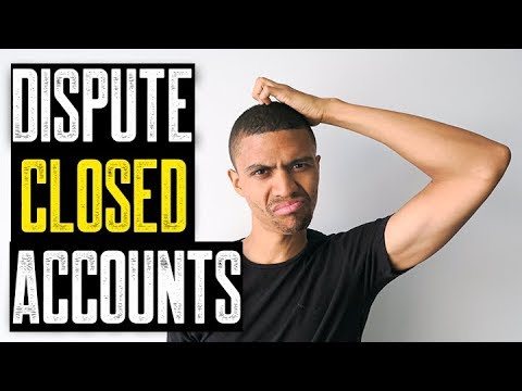 Disputing Closed Accounts Will Lower Credit Score? || Repairing My Credit Score Tips And Tricks