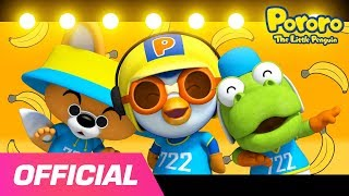 Banana Cha Cha | Sing and Dance Along Pororo's Banana song! | Pororo the Little Penguin
