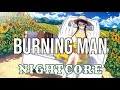 (NIGHTCORE) Burning Man - Dierks Bentley, Brothers Osborne