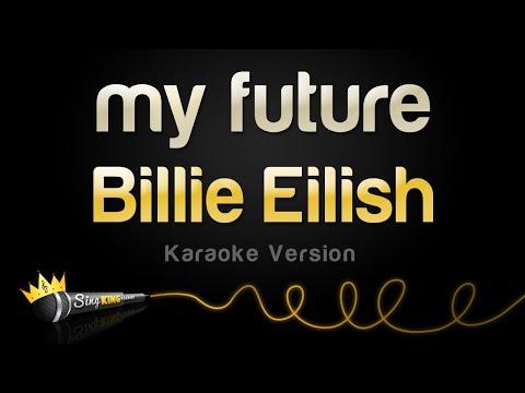 Billie Eilish - My Future (Karaoke Version)