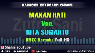 Download MAKAN HATI REMIX RITA SUGIARTO KARAOKE COVER KN7000
