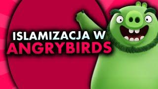 ISLAMIZACJA EUROPY W ANGRY BIRDS?!