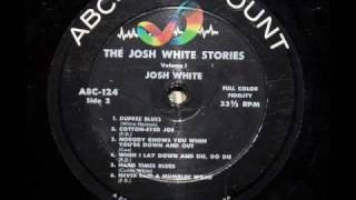 Josh White: He Never Said A Mumblin