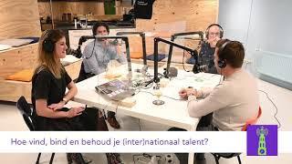 S02E05 | Hoe vind, bind en behoud je (inter)nationaal talent?