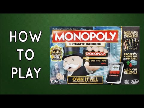 How To Play Monopoly Ultimate Banking