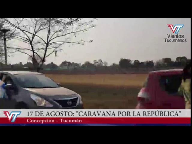 """17A: """"Caravana por la Repúlica"""" en Concepción"""