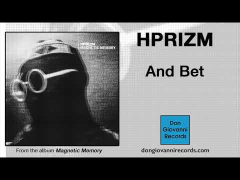 Hprizm - And Bet (Official Audio) Mp3