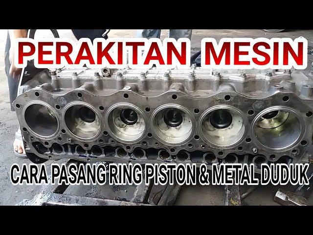 Tutorial Perakitan Mesin Dari Mulai Pasang Metal Duduk Jalan Pen Piston Ring Piston Bayu Putra Motor Youtube