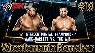 WWE 2K14 - Wrestlemania Remember: The Miz vs Wade Barrett - Wrestlemania 29