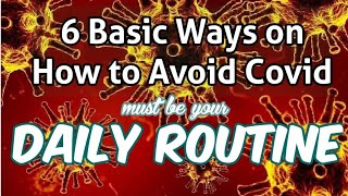 6 basic ways: on how to avoid covid daily routine | prevention of covid | norina andrada