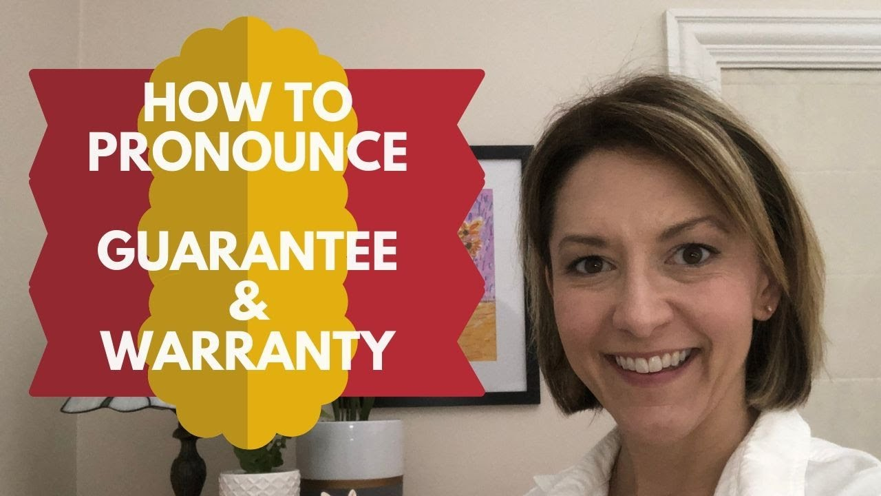 How to Pronounce GUARANTEE & WARRANTY -American English Pronunciation Lesson
