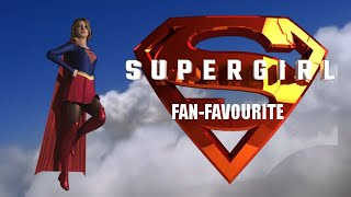 Supergirl: Fan Favourite -  Episode 1
