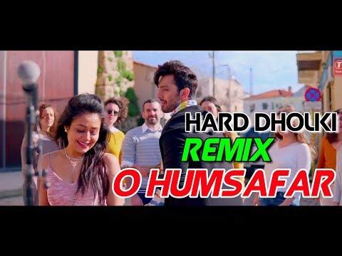 O Humsafar ( Hard Dholki Bass Remix ) Dj Rj