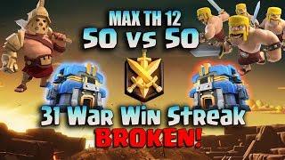 BreakDown Enemy 31 War Win Streak Max 50 vs MAX 50 Base | TH12 vs TH12 Attack 2019 | Clash Of Clans