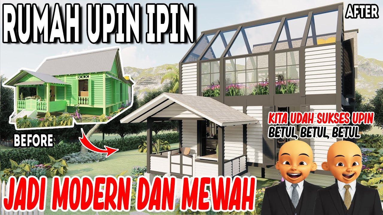Before and after upin ipin house