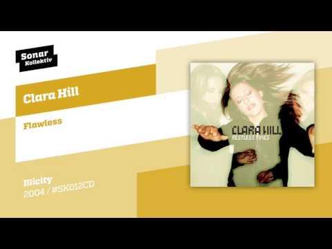 Clara Hill - Flawless