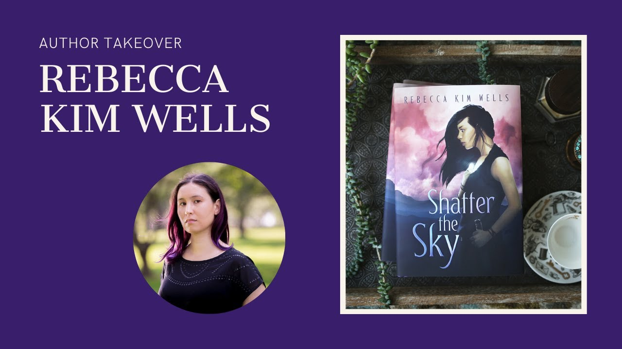 A Day With Rebecca Kim Wells, Author of Shatter The Sky.