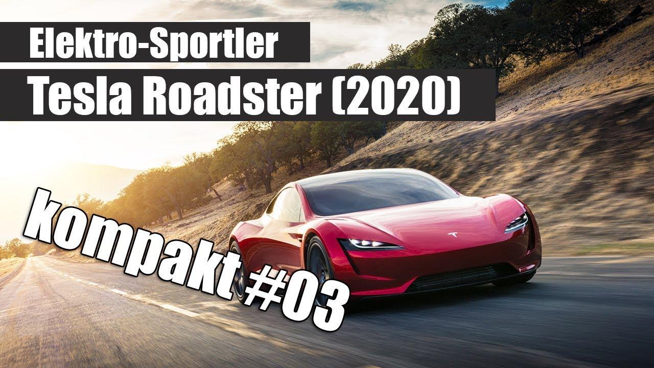 Tesla Roadster (2020) - 0 auf 100 km/h in 1,9 Sekunden - kompakt #03