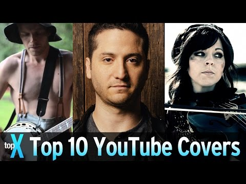 Top 10 YouTube Covers- TopX Ep.43