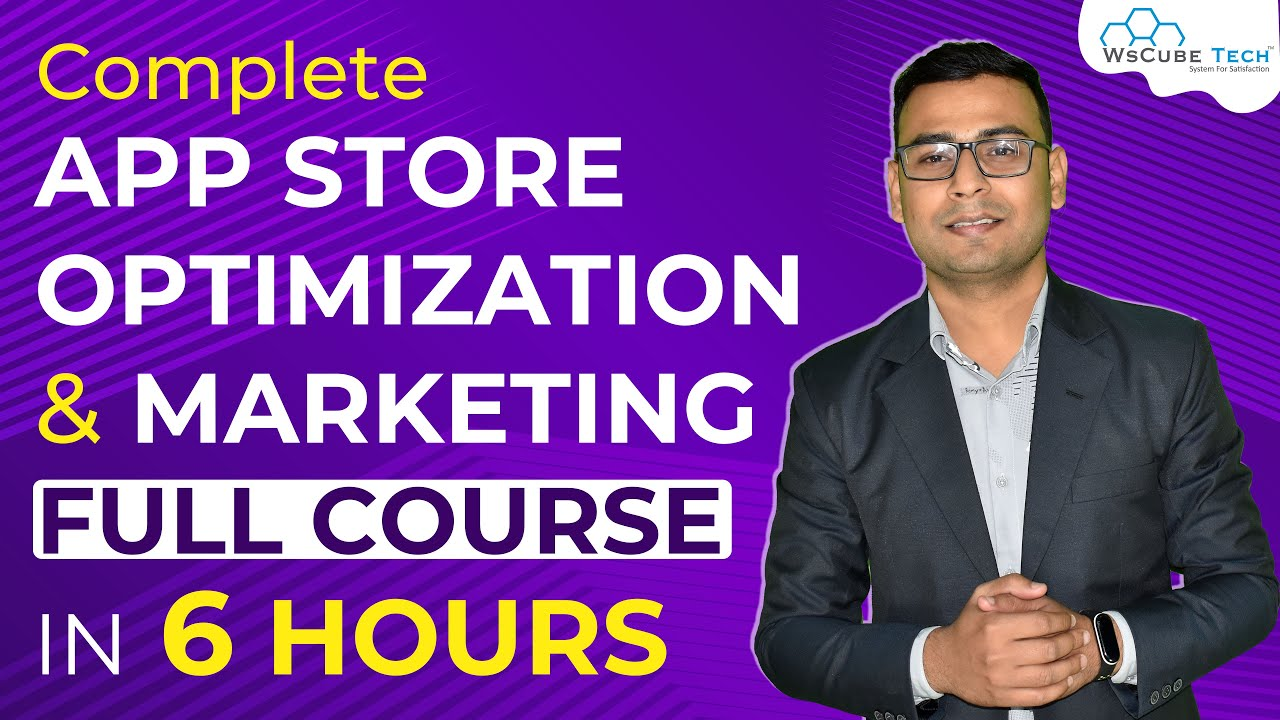 Download Complete App Store Optimization (ASO) Course in 4 hour | Basic to Advanced | WsCube Tech