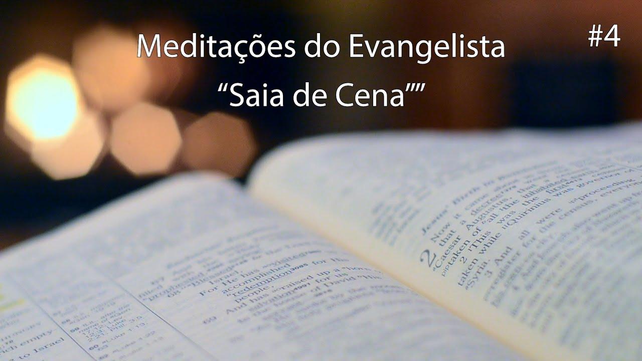 Alisson Santos - Meditações do Evagelista #4