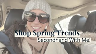 How to Shop Spring 2019 Trends Secondhand - Come With Me! | vintage + thrift shopping