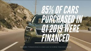 85 % of cars purchased in Q1 2019 were financed