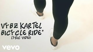 Vybz Kartel - Bicycle Ride (Lyric Video)
