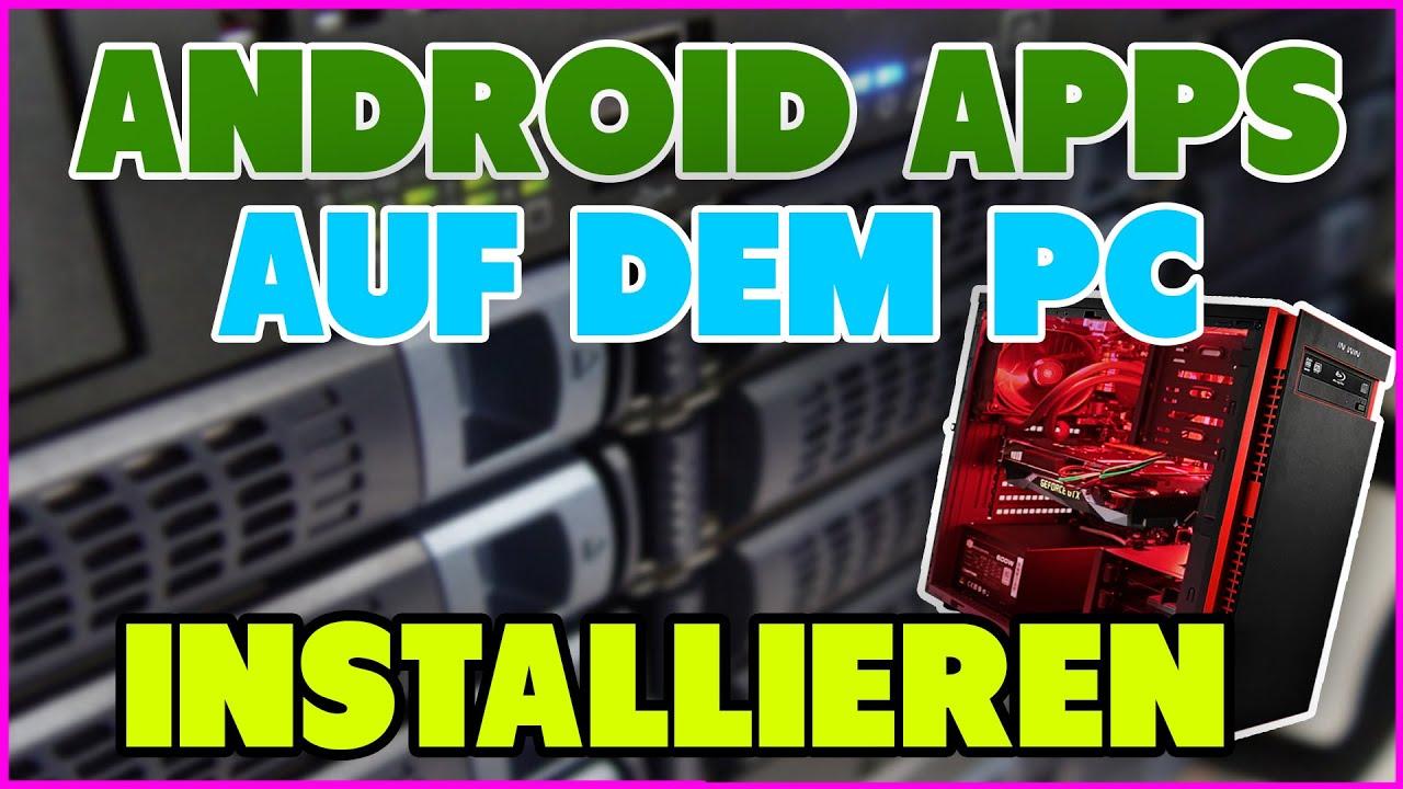 Android Auf Pc Spielen