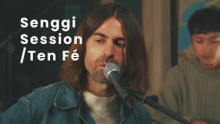 Ten Fé - Won't Happen | Senggi Session
