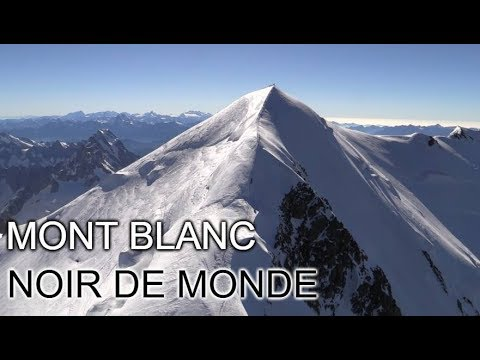 mont blanc noir de monde documentaire 2018 youtube. Black Bedroom Furniture Sets. Home Design Ideas