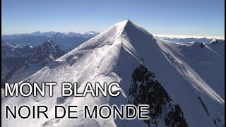 Mont Blanc Noir de Monde - DOCUMENTAIRE 2018