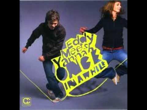Eddy Meets Yannah - Postman (HD)