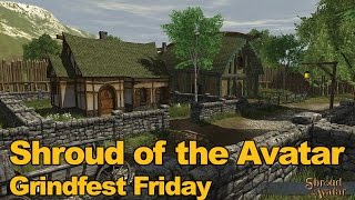 Shroud of the Avatar Gameplay Grindfest Friday - MMOs.com
