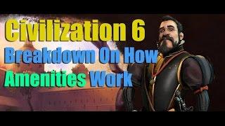 Civilization 6 - A Full Breakdown Guide On How Amenities Work