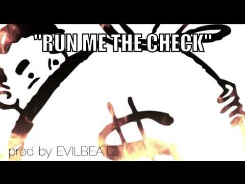 EvilBeatz - Run The Check