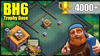 UNBEATABLE BH6 [Builder Hall 6] 4000+ Trophy Range Base! W/ Replays | BEST BH6 BASE - Clash Of Clans