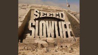 Slowlife (Radio Version)