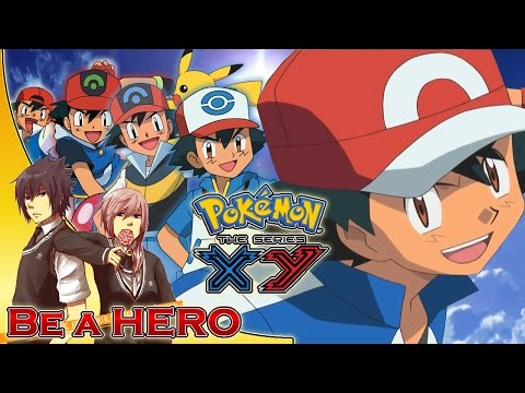 Pokemon XY The Series English Opening 2 ''Be A Hero!'' (Remix/Extended) /w Lyrics