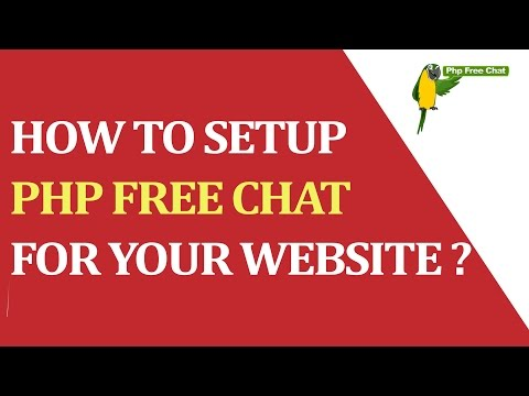 How To Setup PHP FREE CHAT For Your Website ?