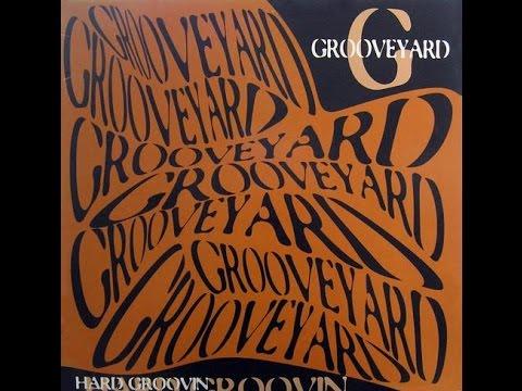Grooveyard - Hard Groovin || EC Records - 1995