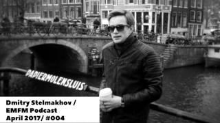 Dmitry Stelmakhov - Tech House / Deep House Mix @ EMFM Podcast #004