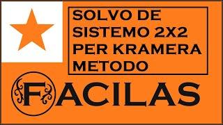 SOLVO DE SISTEMO 2X2 PER KRAMERA METODO (ESPERANTO)