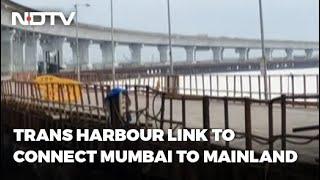Mumbai To Navi Mumbai In 20 Minutes, Courtesy Trans Harbour Link