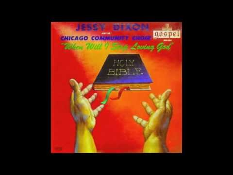I'll Be Waiting For You-Jessy Dixon & The Chicago Community Choir