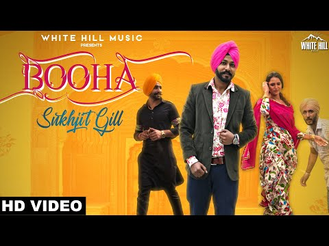 New Punjabi Songs 2018 : Booha (Full Song) Sukhjit Gill | R Guru | White Hill Music
