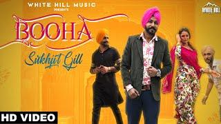 Booha (Full Song) Sukhjit Gill   R Guru   New Song 2018   White Hill Music