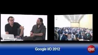 Google I/O 2012 - Live Keynote - CNET Live