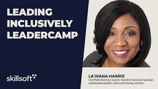 Leading Inclusively Leadercamp with La'Wana Harris'